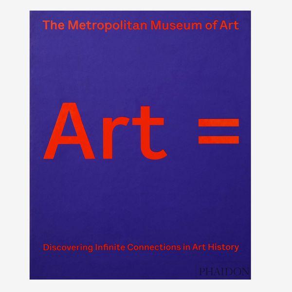 Art = Découvrir des connexions infinies dans l'histoire de l'art du Metropolitan Musuem of Art.